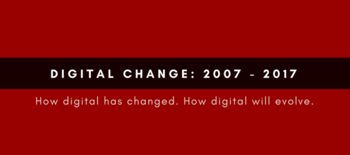 Digital Change 2007 to Now: Governance and Other Ugly Words